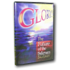 Glory! — The Future of the Believers (CD)