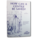 How Can a Gentile Be Saved? (booklet)