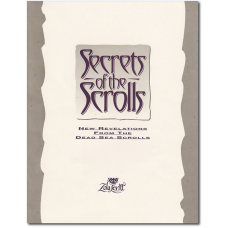 Secrets of The Scrolls (transcript) (out of print—eBook only)