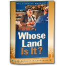Whose Land Is It? (transcript and study booklet)