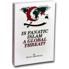 Is Fanatic Islam A Global Threat? (DISCONTINUED)