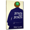 Jews and Jesus (out of print—eBook only)