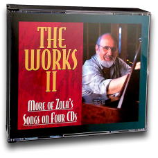 Works II: More of Zola's Songs