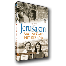 Jerusalem: Ancient Gates, Future Glory