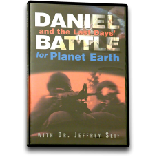 Daniel and the Last Days' Battle for Planet Earth