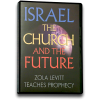Israel, The Church and The Future