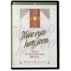 Mine Eyes Have Seen — Zola's After Christmas Musical (DVD)